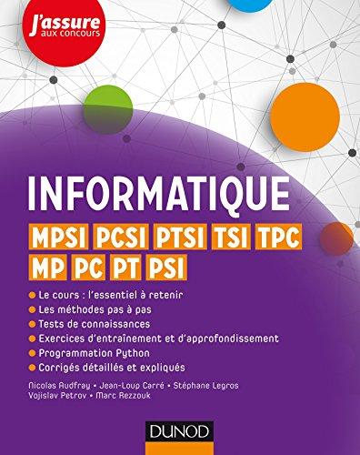 9782100758548: Informatique - MPSI, PCSI, PTSI, TSI, TPC, MP, PC, PT, PSI: MPSI, PCSI, PTSI, TSI, TPC, MP, PC, PT, PSI