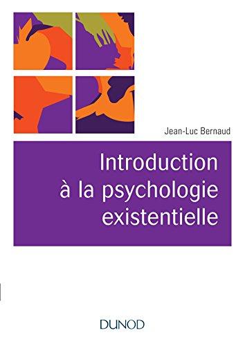 9782100759958: Introduction à la psychologie existentielle