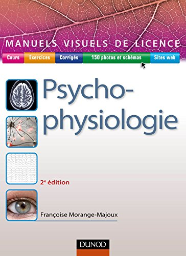 Manuel visuel de psychophysiologie - 2e éd.: Françoise Morange-Majoux