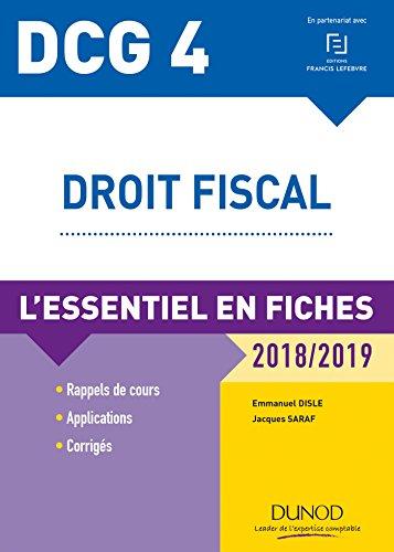 9782100773671: DCG 4 - Droit fiscal - 2018/2019 - L'essentiel en fiches: L'essentiel en fiches (2018-2019)