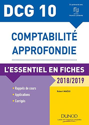 9782100774777: DCG 10 - Comptabilité approfondie - 2018/2019 - L'essentiel en fiches: L'essentiel en fiches (2018-2019)