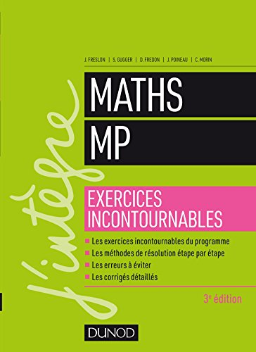 9782100776634: Maths MP - Exercices incontournables - 3e éd.