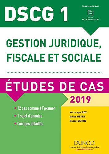 9782100778126: DSCG 1 - Gestion juridique, fiscale et sociale - 2019 - Etudes de cas: Etudes de cas (2019)