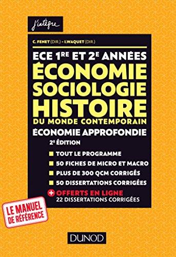 9782100781171: ECE 1 ET 2 - Economie, Sociologie, Histoire du monde contemporain. Economie approfondie