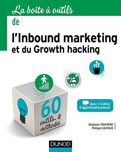 9782100784943: La boîte à outils de l'Inbound marketing et du growth hacking