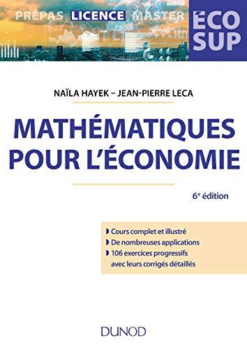 9782100789122: Mathématiques pour l'économie - 6e éd. Analyse-Algèbre: Analyse-Algèbre