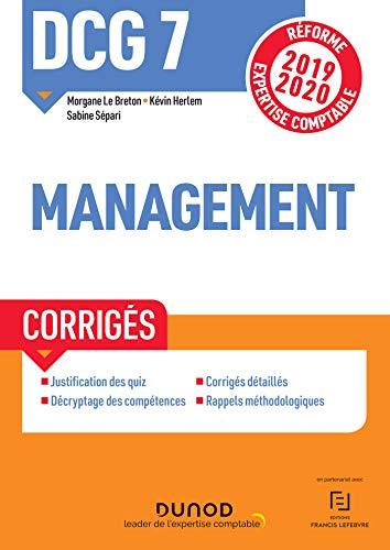 9782100789153: DCG 7 Management - Corrigés - Réforme 2019-2020: Réforme Expertise comptable 2019-2020 (2019-2020)