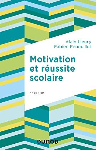 9782100791668: Motivation et réussite scolaire - 4e éd.