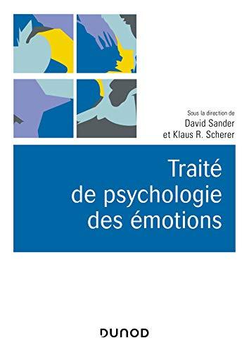 9782100793273: Traité de psychologie des émotions