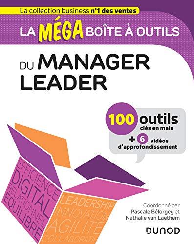 9782100795710: La MEGA boîte à outils du manager leader - 100 outils: 100 outils