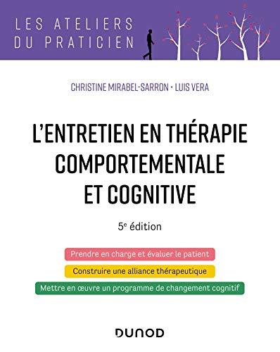 9782100798872: L'entretien en thérapie comportementale et cognitive - 5e éd.