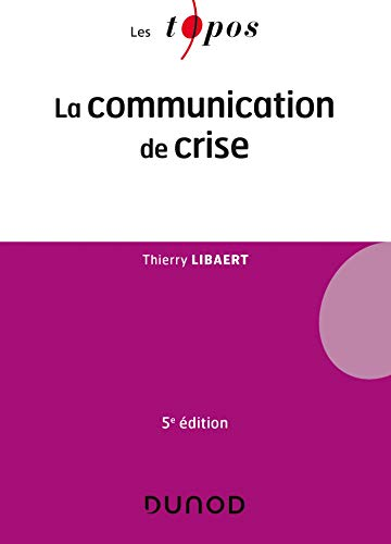 9782100805525: La communication de crise - 5e éd.