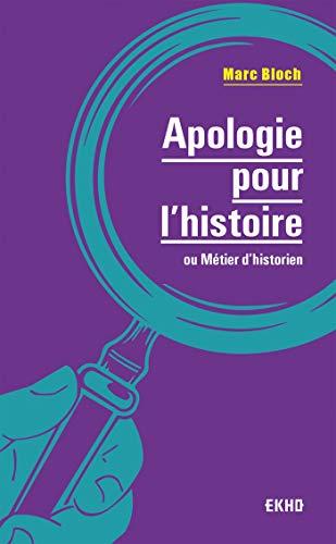 9782100807451: Apologie pour l'histoire - 2e éd. - ou métier d'historien: ou métier d'historien