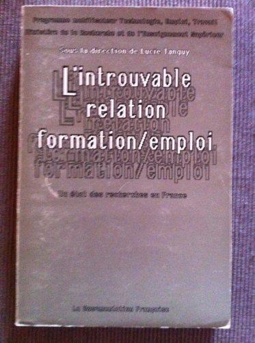 9782110016607: L'introuvable relation formation-emploi : un etat des recherches en France