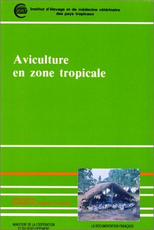 9782110025432: Manuel d'aviculture en zone tropicale