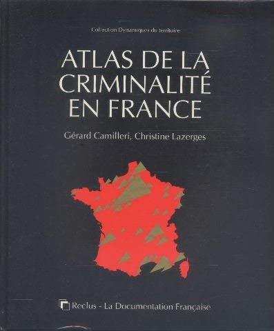 9782110027313: Atlas de la criminalité en France (Collection Dynamiques du territoire) (French Edition)