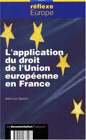 l'application du droit de l union europeenne en france: Sauron, Jean-Luc