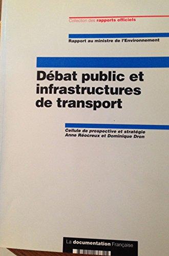 Débat public et infrastrutures de transport [Dec 01, 1996] Collectif