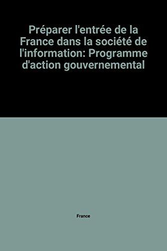 9782110039842: Préparer l'entrée de la France dans la société de l'information: Programme d'action gouvernemental