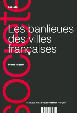 9782110040497: Les banlieues des villes françaises