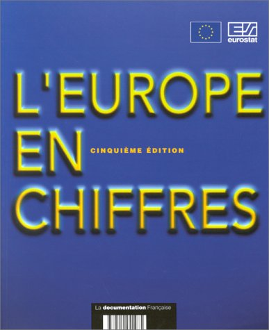 L'Europe en chiffres (2110041978) by Statistical Office of the European Communities