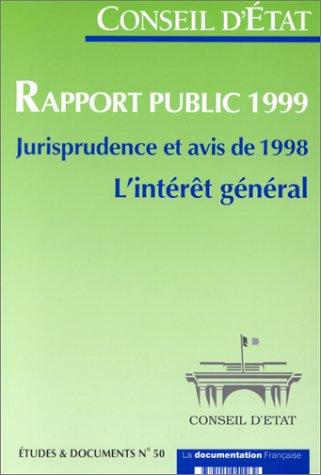 9782110042262: RAPPORT PUBLIC 1999. JURISPRUDENCE ET AVIS DE 1998 L'INTERET GENERAL