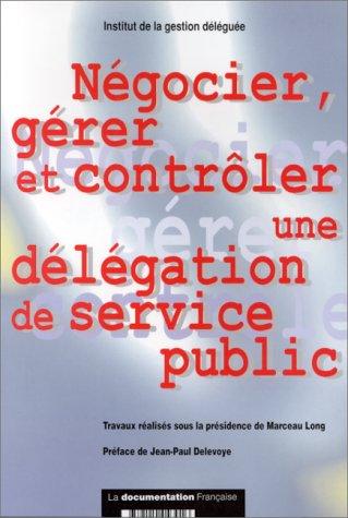 9782110043016: N�gocier, g�rer et contr�ler une d�l�gation de service public