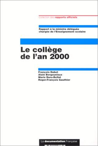 9782110043634: Le collège de l'an 2000: Rapport à la ministre déléguée chargée de l'enseignement scolaire