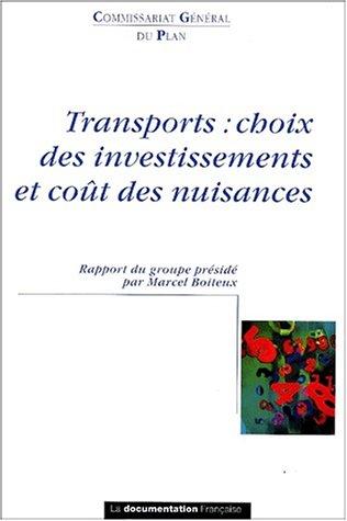 Transports : choix des investissements et cout: Collectif