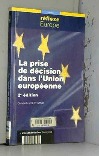 9782110050724: La prise de décision dans l'Union européenne. 2e édition
