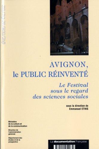 9782110052032: Avignon, le public r�invent�. Le festival sous le regard des sciences sociales
