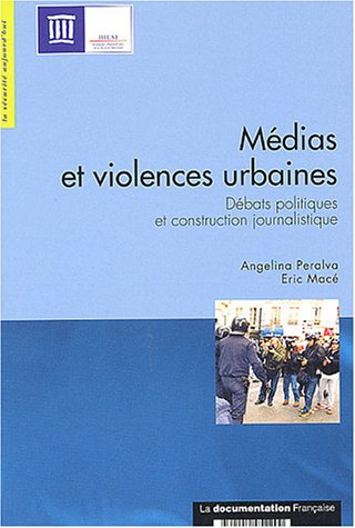 MEDIAS VIOLENCES URBAINES: COLLECTIF