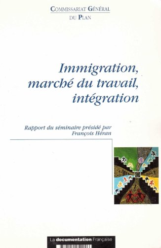9782110052926: Immigration, march� du travail, int�gration
