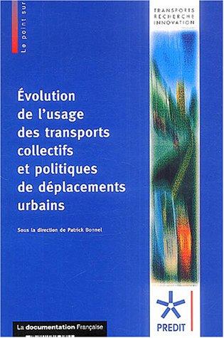 9782110053046: Evolution de l'usage des transports collectifs et politiques de déplacements urbains (Le point sur...)