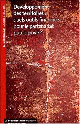 9782110053183: D�veloppement des territoires : Quels outils financiers pour le partenariat public-priv� ?