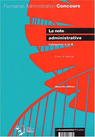 9782110053374: La note administrative, Catégorie A et B, nouvelle édition 2003