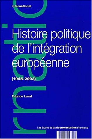 9782110053510: Histoire politique de l'int�gration europ�enne, 1945-2003