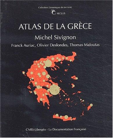 ATLAS DE LA GRECE: SIVIGNON MICHEL