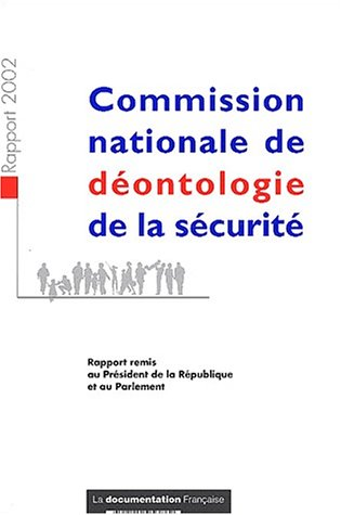 COMMISSION NATIONALE DE DEONTOLOGIE DE L: RAPPORT 2002