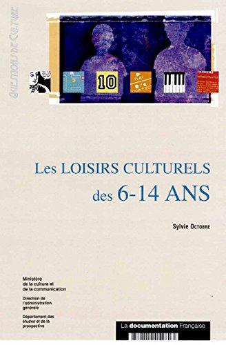 les loisirs culturels des 6-14 ans: Sylvie Octobre