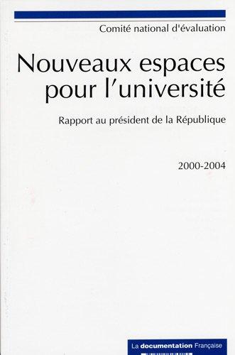 Nouveaux espaces pour l'università : Rapport au prà sident de la Rà ...