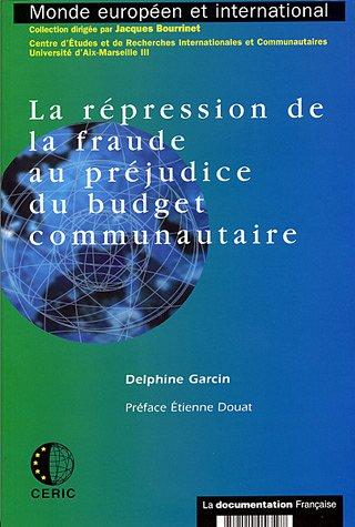 REPRESSION DE LA FRAUDE AU PREJUDICE DU: GARCIN DELPHINE