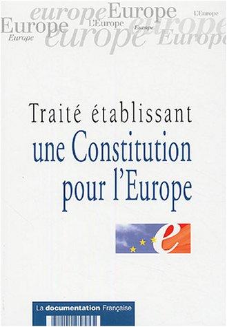 TRAITE ETABLISSANT UNE CONSTITUTION POUR: COLLECTIF