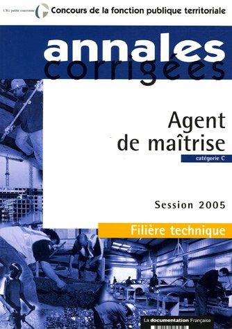 9782110058959: Agent de maîtrise Filière technique catégorie C : Session 2005