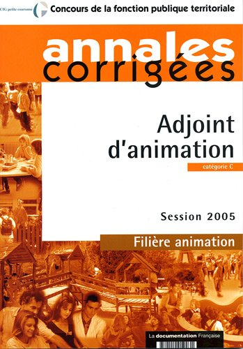 9782110059031: Adjoint d'animation. Session 2005 - Fili�re animation - Cat�gorie C