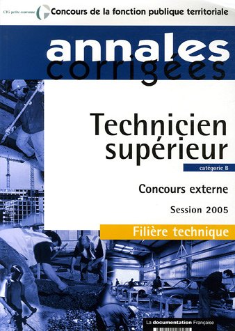 9782110059048: technicien superieur ; categorie b ; concours externe session 2005 ; filiere technique, categorie c