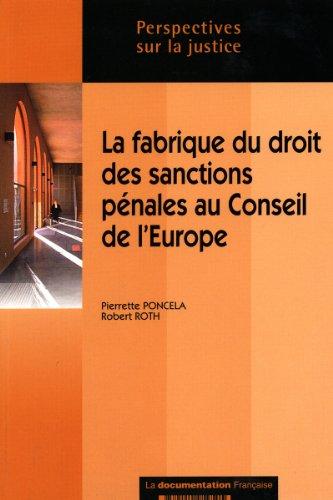9782110059505: la fabrique du droit des sanctions penales au conseil de l'europe