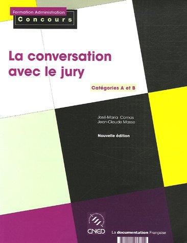 9782110060754: La conversation avec le jury. Catégories A et B