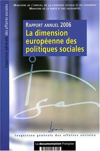 """""""la dimension européenne des politiques sociales ; rapport 2006"""""""