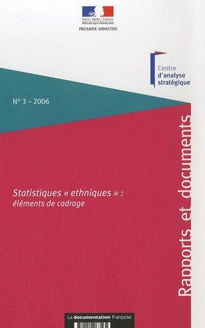 """Statistiques """"ethniques"""" : éléments de cadrage: Centre d'analyse stratégique"""